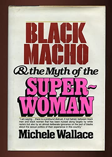 9780803709348: Black macho and the myth of the superwoman