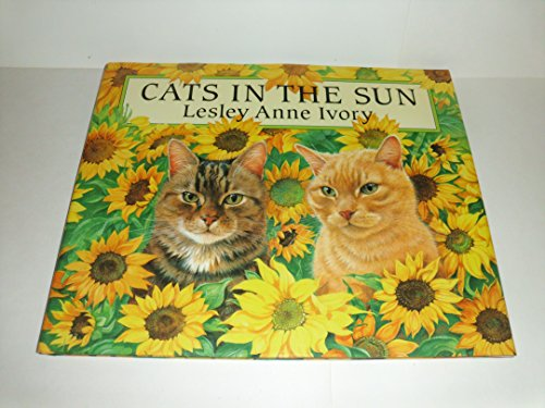 Cats in the Sun: Lesley Anne Ivory