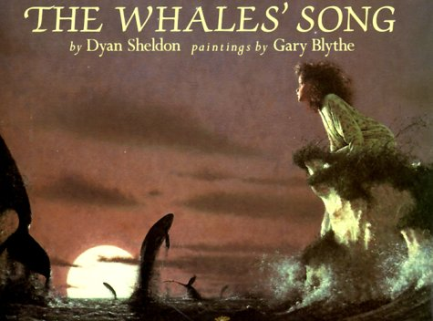The Whales' Song (0803709722) by Dyan Sheldon