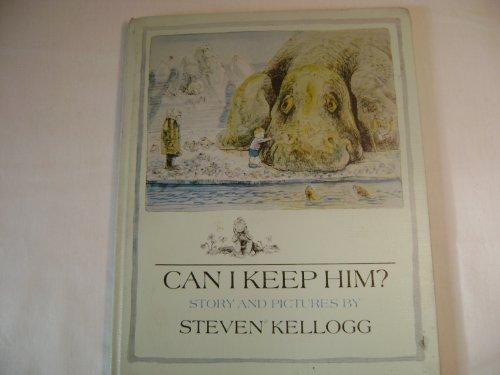 9780803709898: Kellogg Steven : Can I Keep Him? (Library Edn)