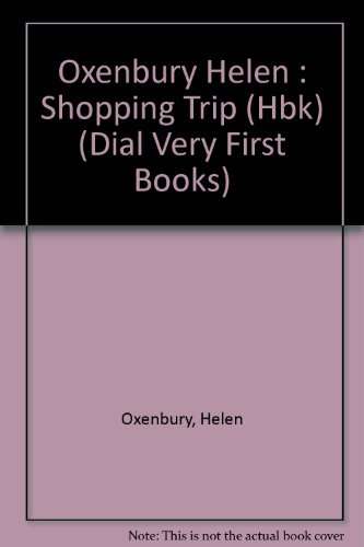 9780803709973: Shopping Trip (Dial Very First Books)