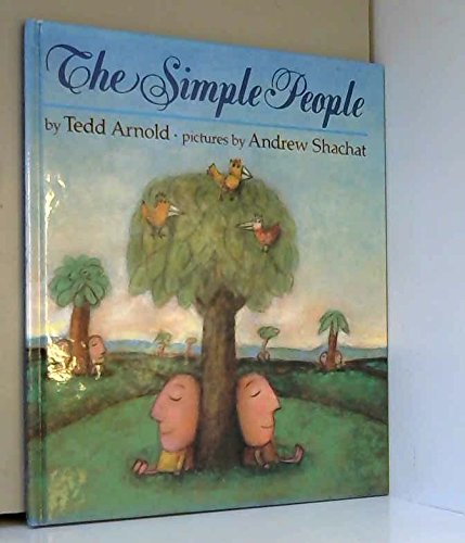 The Simple People: Arnold, Tedd; Andrew