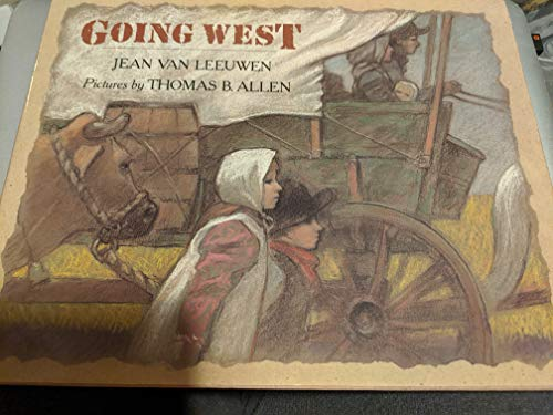 Going West (9780803710276) by Jean Van Leeuwen