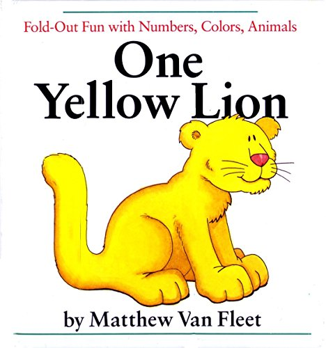 One Yellow Lion: Fold-Out Fun with Numbers,: Matthew Van Fleet