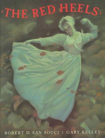 The Red Heels: San Souci, Robert D.; Kelley, Gary (Illustrator)