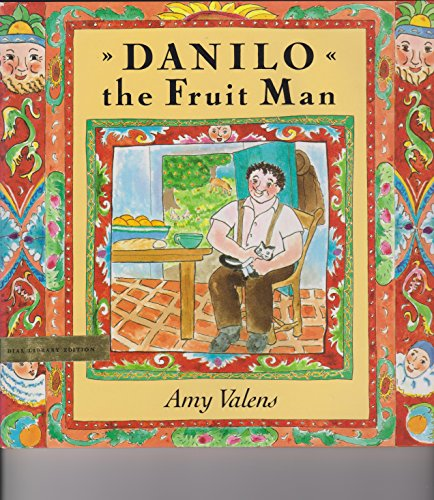Danilo the Fruit Man: Valens, E. G.