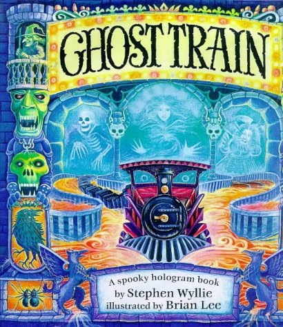 9780803711631: Ghost Train: A Spooky Hologram Book