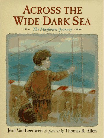 9780803711662: Across the Wide Dark Sea: The Mayflower Journey