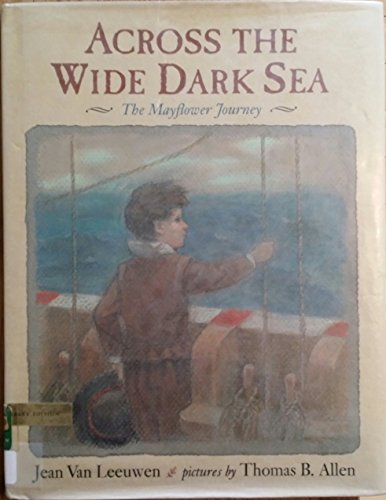 9780803711679: Across the Wide Dark Sea: The Mayflower Journey