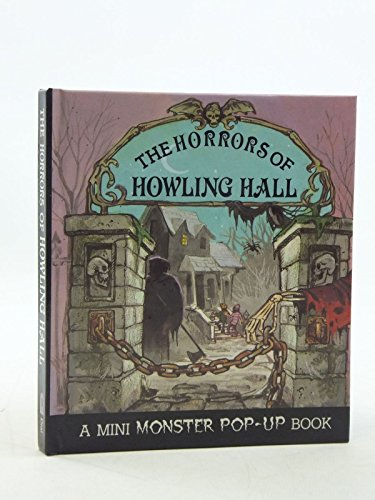9780803711853: Skwarek Skip : Horrors of Howling Hall(Pop-up) (A Nimi Monster Pop-Up Book)