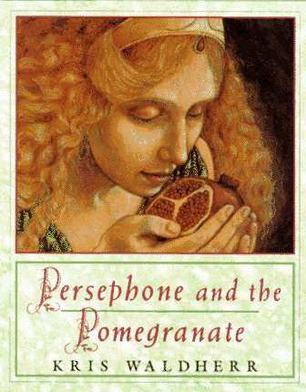 9780803711914: Persephone and the Pomegranate: A Myth from Greece