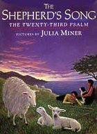 The Shepherd's Song: The Twenty-Third Psalm: Dial Books