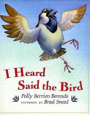 9780803712232: I Heard, Said the Bird