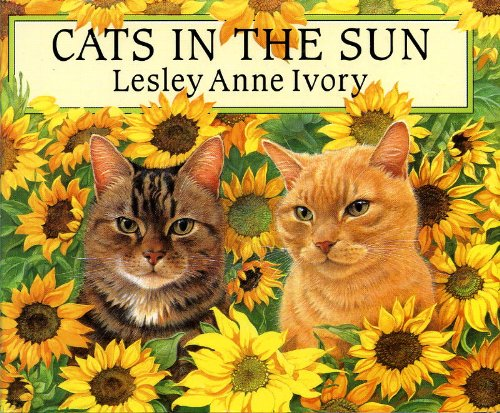 Cats in the Sun: Miniature Edition: Lesley Anne Ivory