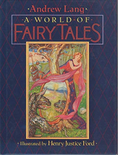 A World of Fairy Tales: Lang, Andrew