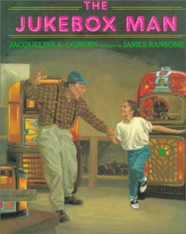 The Jukebox Man: Jacqueline K. Ogburn