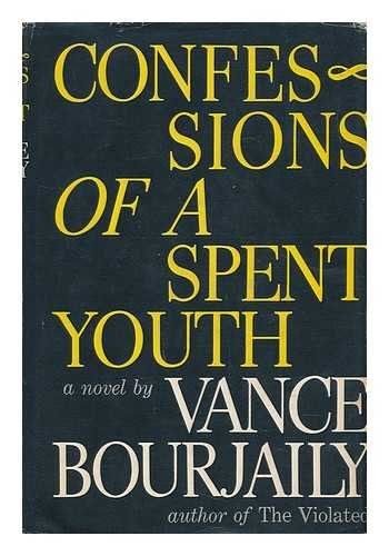 9780803714533: Confessions of a Spent Youth