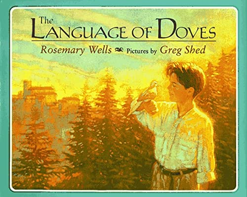 The Language of Doves (9780803714717) by Wells, Rosemary