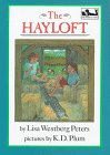 The Hayloft (Easy-to-Read, Dial): Peters, Lisa Westberg