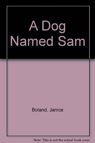 9780803715301: A Dog Named Sam