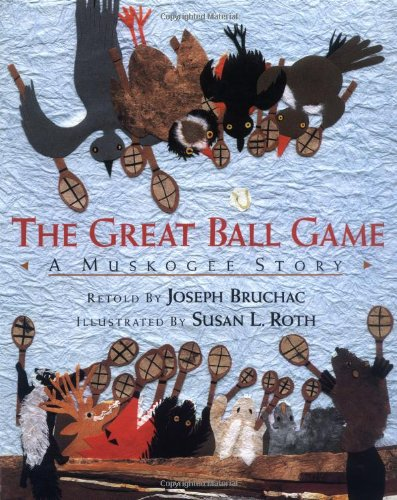 9780803715394: The Great Ball Game: A Muskogee Story