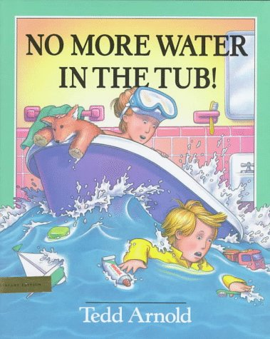 9780803715837: No More Water in the Tub!