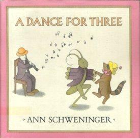 Dance for Three (9780803716308) by Ann Schweninger