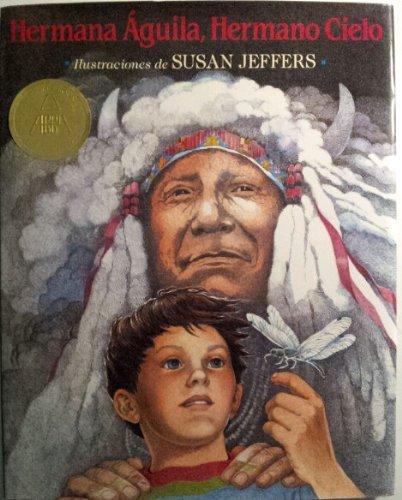 9780803716612: Hermana Aguila, Hermano Cielo: Un Mensaje del Jefe Seattle (Spanish Edition)