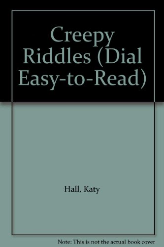 9780803716858: Creepy Riddles (Dial Easy-to-Read)