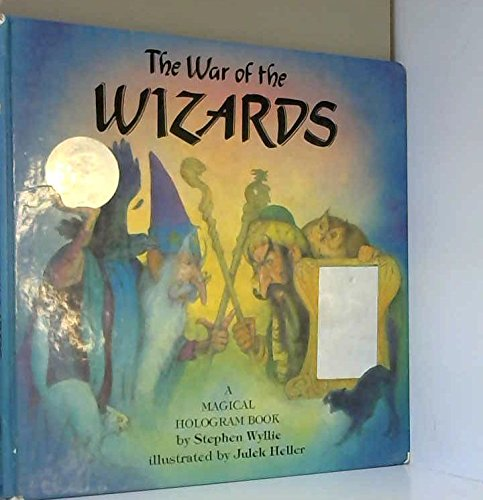9780803716902: The War of the Wizards: A Magical Hologram Book