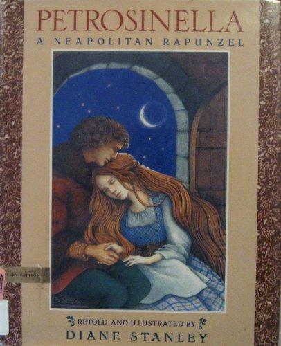 9780803717145: Petrosinella: A Neopolitan Rapunzel