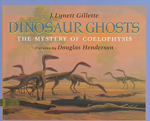 9780803717220: Dinosaur Ghosts: The Mystery of Coelophysis