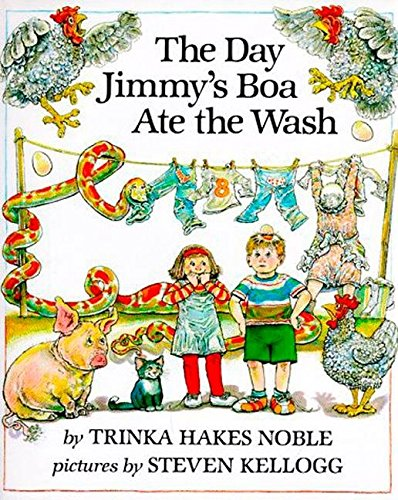 The Day Jimmy's Boa Ate the Wash: Trinka Hakes Noble