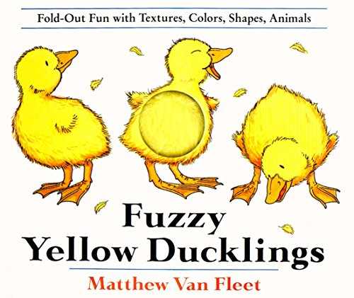 9780803717596: Fuzzy Yellow Ducklings: Fold-Out Fun with Textures, Colors, Shapes, Animals