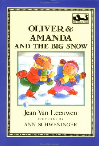 9780803717626: Oliver and Amanda and the Big Snow (Dial Easy-To-Read)