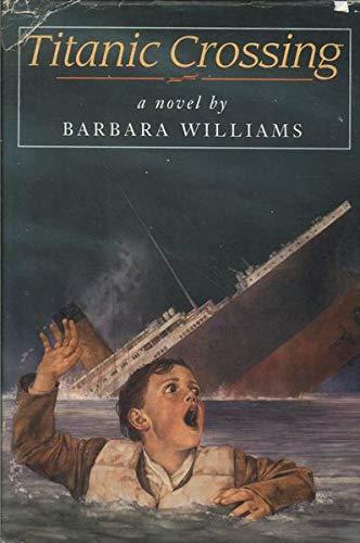 9780803717909: Titanic Crossing