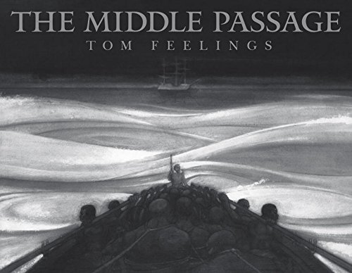 The Middle Passage : White Ships/Black Cargo: Feelings, Tom