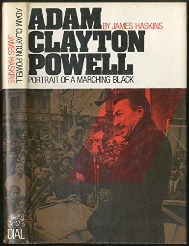9780803718098: Adam Clayton Powell: Portrait of a Marching Black