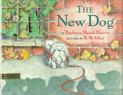 The New Dog: Library Edition (0803718136) by Barbara Shook Hazen