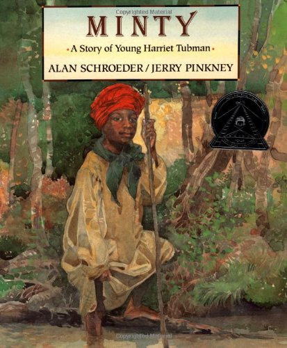 9780803718883: Minty: A Story of Young Harriet Tubman