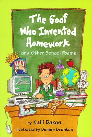 9780803719279: The Goof Who Invented Homework: And Other School Poems