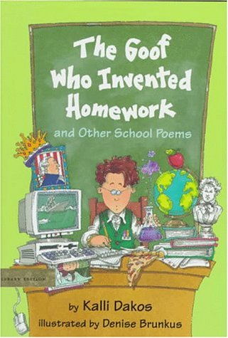 9780803719286: The Goof Who Invented Homework: And Other School Poems
