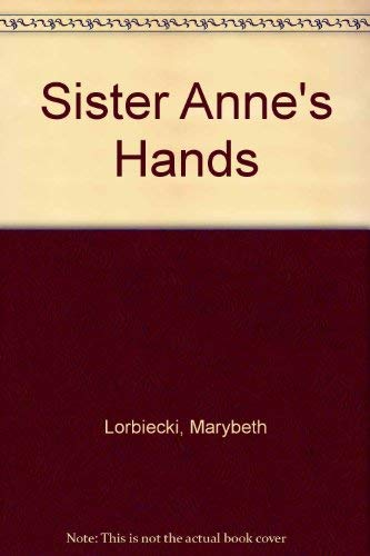 9780803720398: Sister Anne's Hands