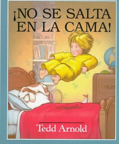 No Se Salta en la Cama: Spanish: Arnold, Tedd