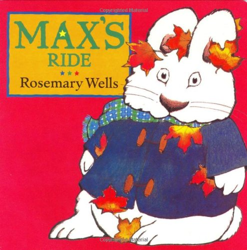 9780803722729: Max's Ride (Max and Ruby)