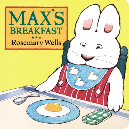 9780803722736: Max's Breakfast (Max & Ruby)