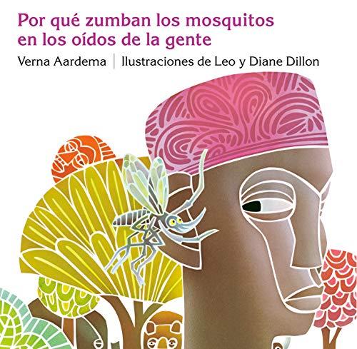 9780803722989: Por Que Zumban Los Mosquitos En Los Oidos de La Gente = Why Mosquitoes Buzz in People's Ears (Ediciones Dial)
