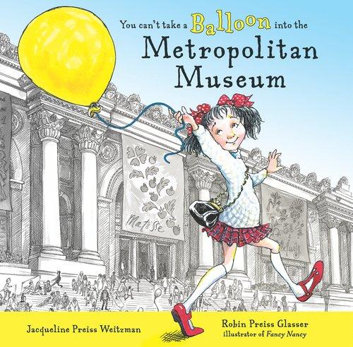 9780803723016: You Can't Take a Balloon into the Metropolitan Museum