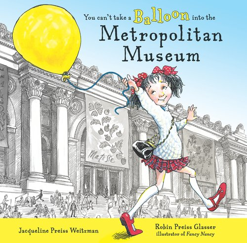 9780803723016: You Can't Take a Balloon into the Metropolitan Museum