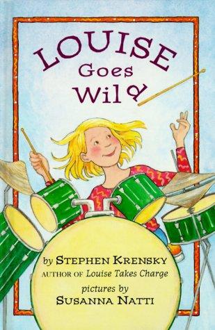 9780803723078: Louise Goes Wild